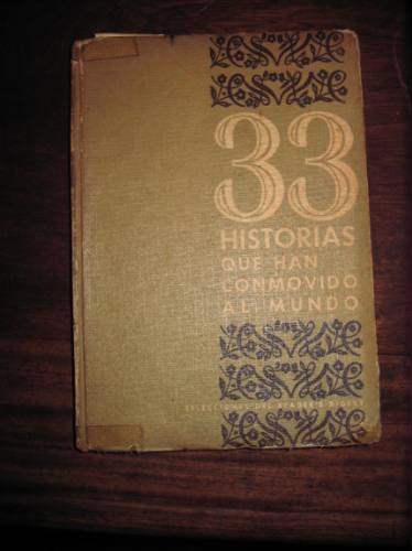 33 historias que han conmovido al mundo reader´s digest 1963