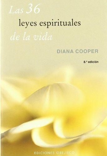 36 leyes espirituales de la vida - cooper diana