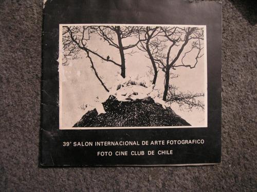 36,37,38 y 39 festival de fotografía de chile. 1970-1974