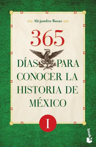 365 dias para conocer la historia de mexico ii