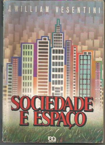 370 - literatura sociedade e espaço - j.william vesentini