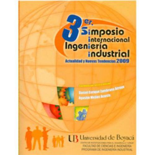 3er simposio internacional. ingeniería industrial. actualida