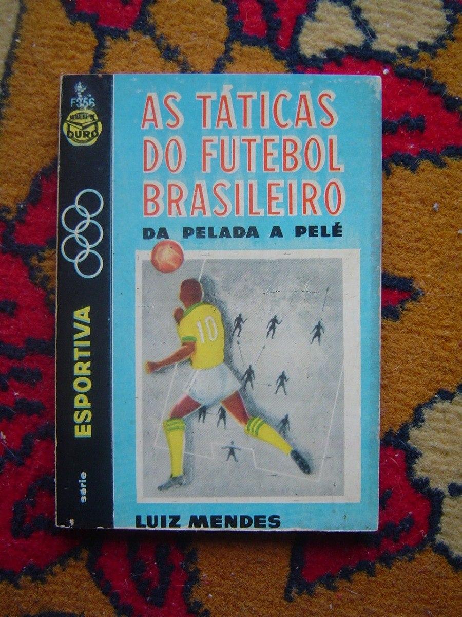 6ee927b988 4 Livretos-tecnica De Futebol-f.moderno-taticas-regras - R  20