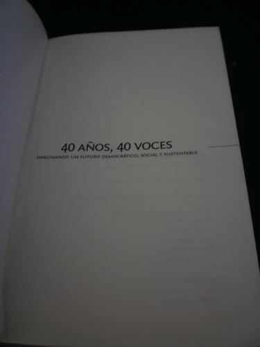 40 años 40 voces - juan carlos flores aquino