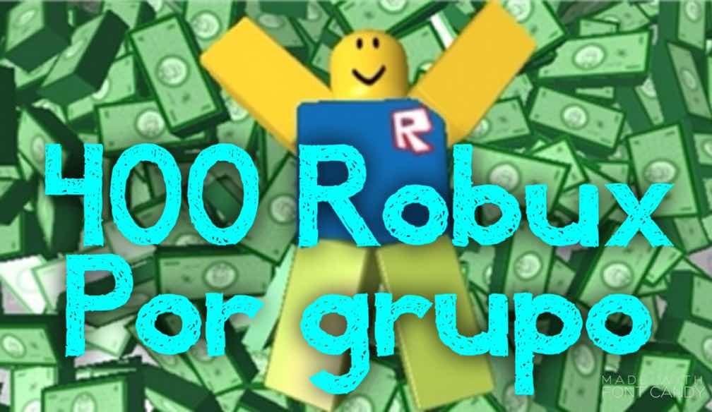 400 Robux Por Grupo Las 24 Hs 250 00 En Mercado Libre