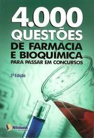 4000 mil questoes de farmacia bioquimica para concursos