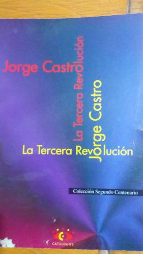 4136 libro la tercera revolucion jorge castro catalogos
