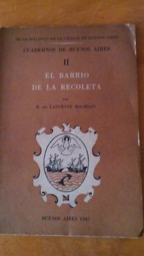 4161 libro el barrio de la recoleta l. machain cuad de bs as