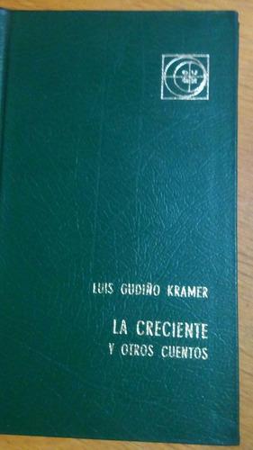 4768 libro la creciente y otros cuentos luis g kramer eudeba