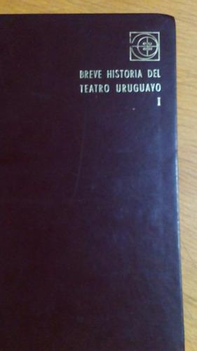4783 libro breve historia del teatro uruguayo i rela eudeba