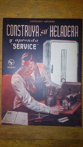 4817 libro construya su heladera y aprenda service augieri