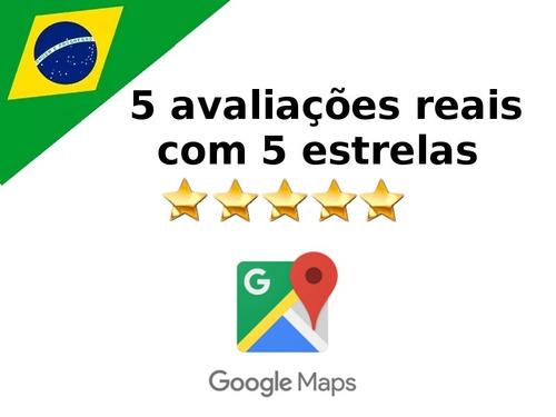5 avaliações no google maps com 5 estrelas