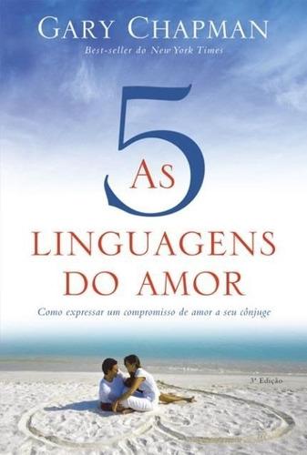 5 linguagens do amor + desafio de amar + mantenha seu amor
