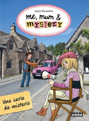 5. me, mum and mystery: una serie de misterio(libro infantil