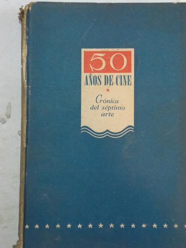 50 años de cine, francisco madrid, 210 pag, 1946