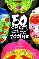 50 chef que debes conocer para ser un buen foodie - murnau d