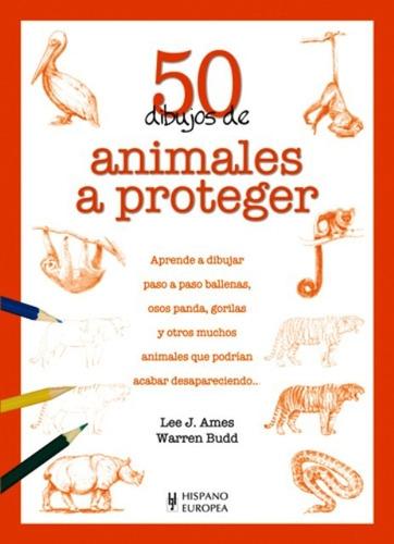 50 dibujos deanimales a proteger, ames, hispano europea