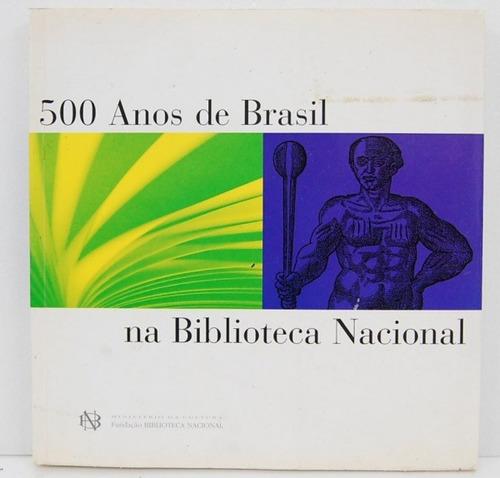 500 anos de brasil na biblioteca nacional