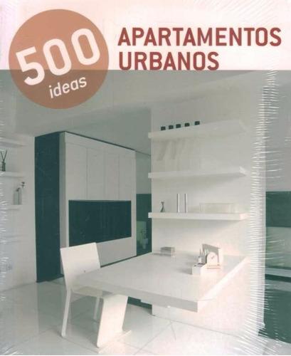 500 ideas apartamentos urbanos