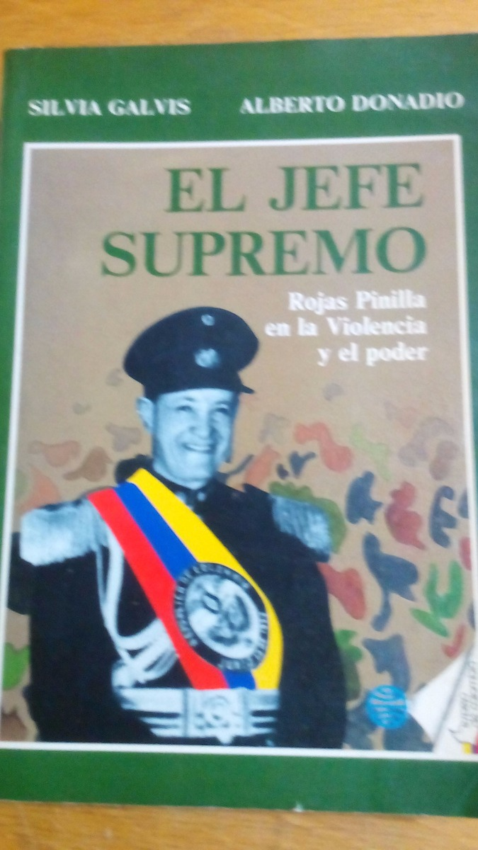 5509 Libro El Jefe Supremo S Galvis A Donadio Planeta