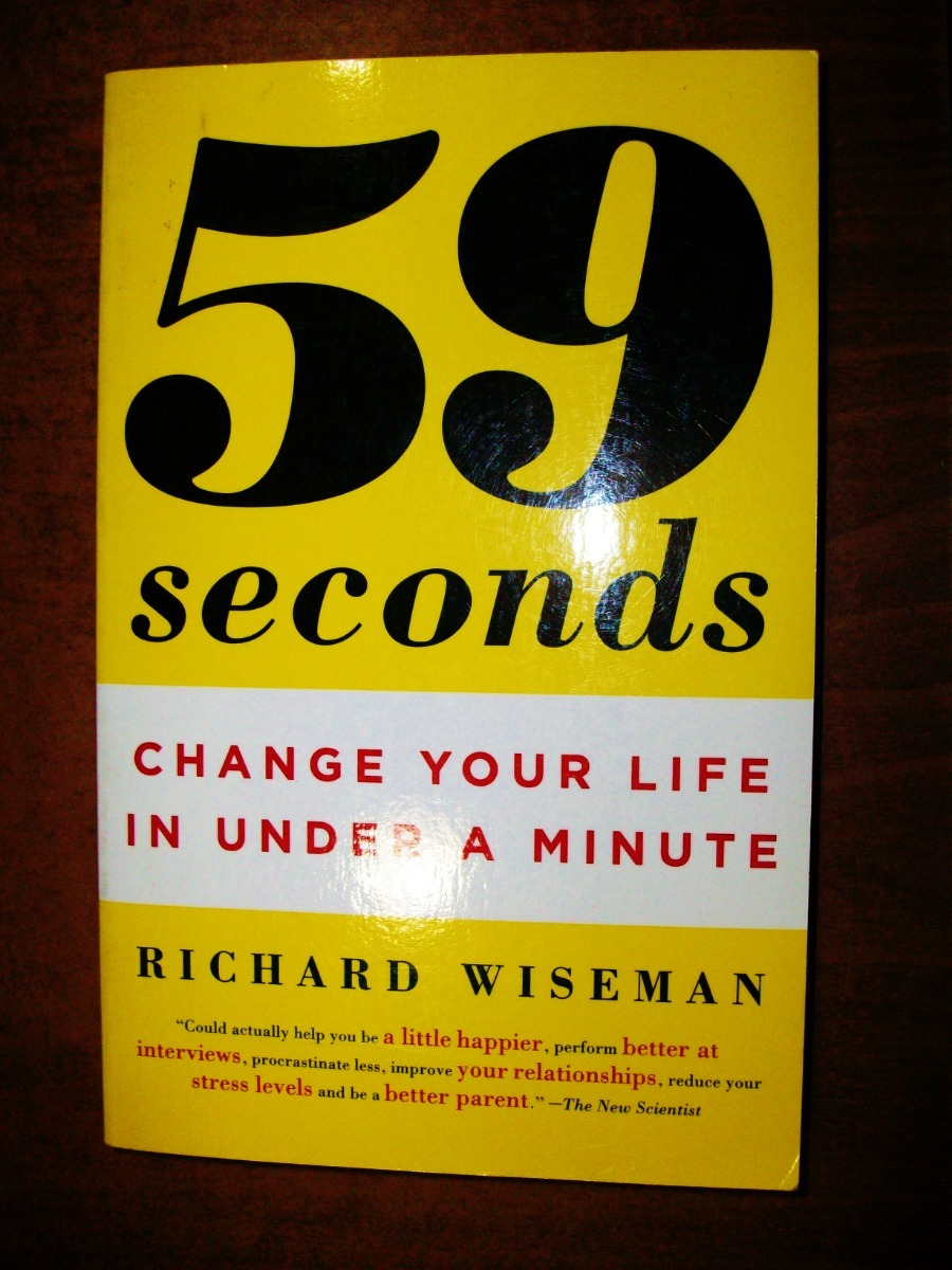 59 Seconds Richard Wiseman 59 seconds - change your life in a minute - richard wiseman - $ 699,00