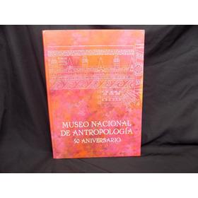 5o Aniversario Museo De Antropologia Prehispanico Libro