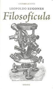 60. filosoficula; leopoldo lugones envío gratis