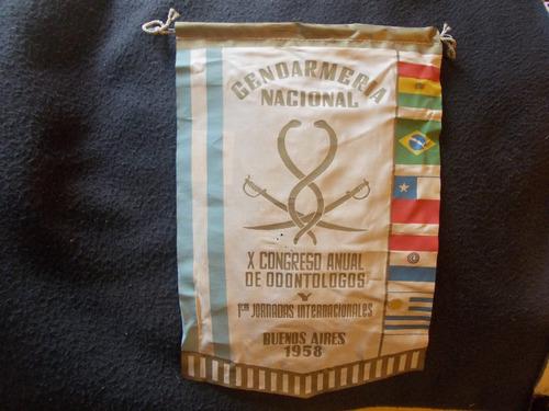 624- banderin gendarm. 1958 congreso congreso odontologia.