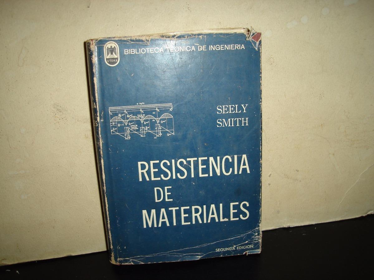 resistencia de materiales seely smith