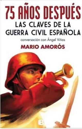 75 años después claves de la guerra civil española (envíos)