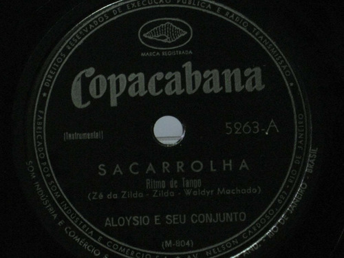 78 rpm aloysio e seu conjunto sacarrolha baião do presidente