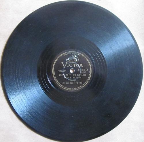 78 rpm - ciro monteiro - victor 34.557 - 1940 (jan)