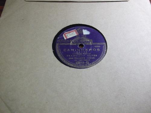 78 rpm francisco alves nao amada mia filme gilda fracasso