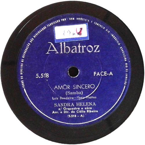 78 rpm sandra helena 1960 selo albatroz 5518