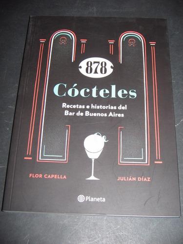 878 cocteles. recetas e historias del bar de buenos aires