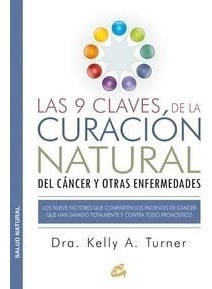 9 claves de la curación natural del cáncer, turner, gaia