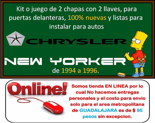 94-96 chrysler new yorker chapas para puertas con llaves
