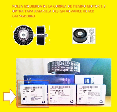 96413863 polea correa tiempo optra t/amarilla design 9128739
