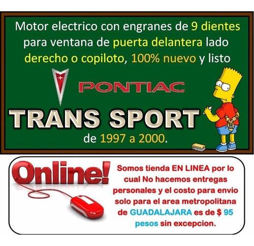 97-00 pontiac trans sport motor electrico elevador del. der.