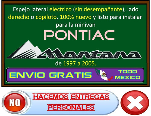 97-05 pontiac montana espejo lateral electrico lado derecho