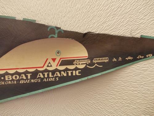 971- banderin antiguo ferry- boat atlantic(  colonia bs.as.)