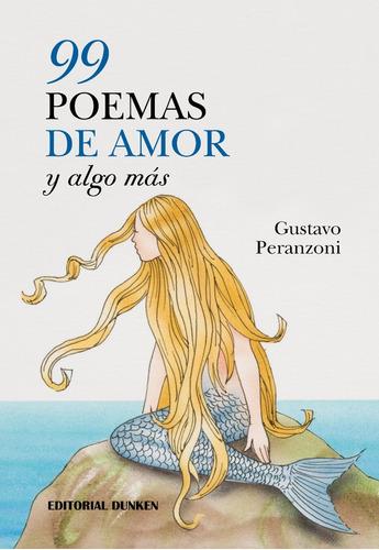 99 poemas de amor y algo más