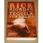 Tequila Vermelha Rick Riordan Livro Novo