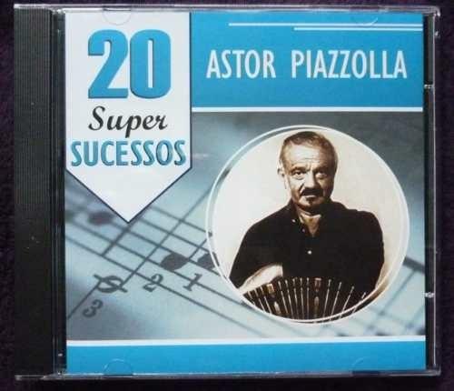 20 Super Sucessos - Astor Piazzolla Original