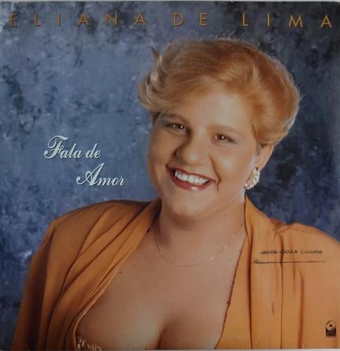 Eliana De Lima - Fala De Amor Original