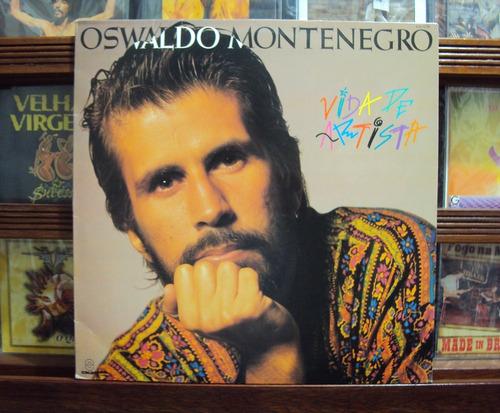 Lp Vinil - Oswaldo Montenegro - Vida De Artista - 1991 Original