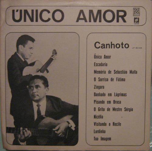 Canhoto - Único Amor - 1968 Original