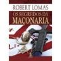 Os Segredos Da Maçonaria Robert Lomas