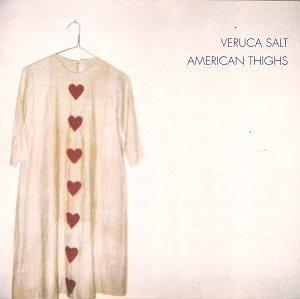 Cd  Veruca Salt  American Thighs Original