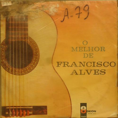 Lp (326) Vários - Francisco Alves - O Melhor De Original